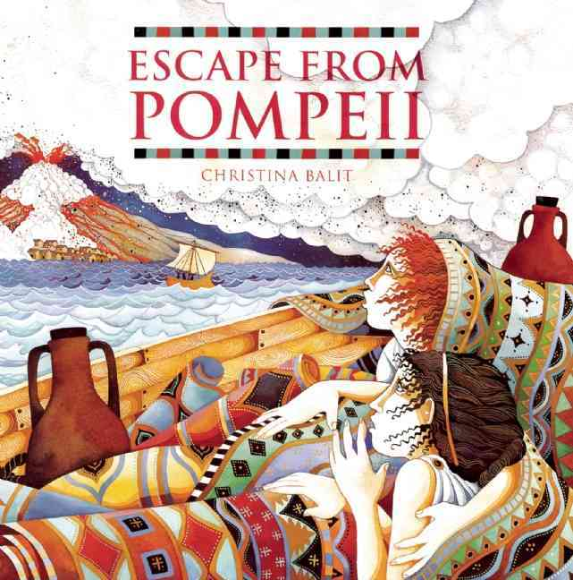 Escape from Pompeii By Balit, Christina